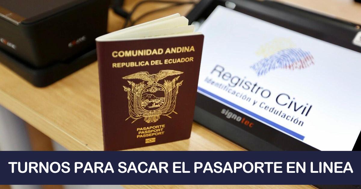 Turnos para Sacar el Pasaporte en Linea - Registro Civil Ecuador 2020